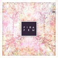 Fira Fem 'Fira Fem' (Aloud Music Ltd., 2013)