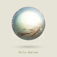 Fira Fem 'Aedificatoria' (Aloud Music, 2012)
