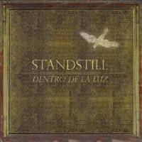 Standstill 'Dentro De La Luz' (Buena Suerte/Sony Music, 2013)